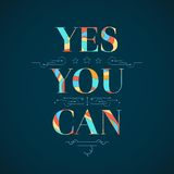 Motivational poster. Yes, you can vector illustration