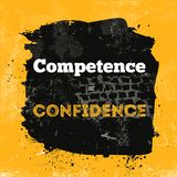 Motivational quote about competence and confidence. Vector phrase on dark background. Best for posters, cards design royalty free illustration