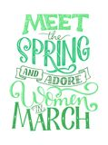 Motivational quote about March. Sweet spring inspiration, typography. Calligraphy photo graphic design element. A. Handwritten sign. Vector illustration Royalty Free Stock Images