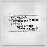Motivational quote poster. I attribute my success to this: I never gave or took any excuse. Motivational poster Royalty Free Stock Images
