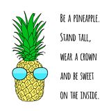 Motivational quote on print with a Pineapple. Poster with summer fresh juicy and sweet fruit.  Stock Photo
