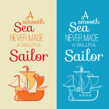 Motivational quote. 'A smooth sea never made a skillful sailor' motivational quote with a silhouette of boat royalty free illustration