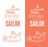 Motivational quote. 'A smooth sea never made a skillful sailor' motivational quote with a silhouette of boat stock illustration