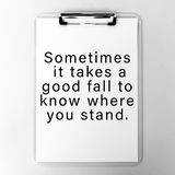 Motivational Quotes. Life Inspirational And Motivational Quotes - Sometimes It Takes A Good Fall To Know Where You Stand stock illustration