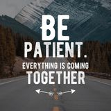 Motivational quotes for life and success. be patient everything is coming together. royalty free stock image