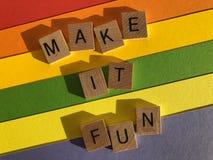 Free Motivational Quotes, Make It Fun Royalty Free Stock Photo - 166237195