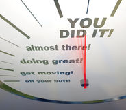 Motivational Speedometer - You Did It Royalty Free Stock Photo