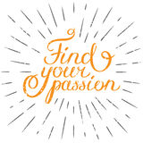 Motivationcitationstecknet finner din passion Hand dragen designbeståndsdel fo stock illustrationer