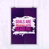 Motivations-Geschäfts-Zitat-Ziele sind Träume mit Frist plakat Konzept des Entwurfes auf dunklem Papier Lizenzfreie Stockbilder