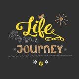 Motivationskarte mit Kalligraphie und Text Leben ist eine Reise Hand vektor abbildung