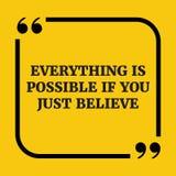Motywacyjna wycena Everything jest ewentualny jeżeli ty właśnie wierzysz ilustracja wektor