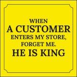 Motywacyjna wycena Gdy klient wchodzić do mój sklep, zapomina ja royalty ilustracja