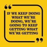 Motywacyjna wycena Jeżeli utrzymujemy robić czemu my ` ponowny robić, my ` ponowny goi ilustracja wektor