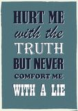 Motywacyjna wycena Krzywdzi ja z prawdą ale nigdy pociesza ja z kłamstwo rocznika wektorem ilustracja wektor