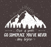 Mountain and forest. Vector hand drawn travel illustration for t-shirt print or poster with hand-lettering quote.