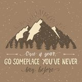 Mountain and forest. Vector hand drawn travel illustration for t-shirt print or poster with hand-lettering quote. Royalty Free Stock Photo