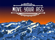 Mountain top sunset. Realistic vector landscape background. Hand-drawn image. MOVE YOUR ASS sign in hand-drawn frame. Travel motivation card Royalty Free Stock Image