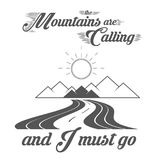 The Mountains are Calling - Alpine Adventure Club Vector Emblem - Icon - Print - Badge Template. In Vintage Black and White Style. Concept for Shirt or Label Stock Image