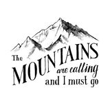 The mountains are calling and I must go - emblem Royalty Free Stock Image