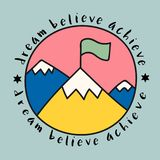 Mountaintop with dream believe achieve quote royalty free illustration