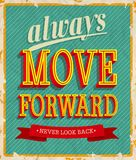 Always move forward. Stock Photography