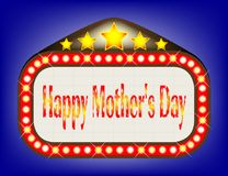 Happy Mothers Day  Movie Theatre Marquee. A movie theatre marquee with the message Happy Mothers Day Stock Photo