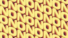 Moving texture of yellow words NO with colored stripes loop animation. 3d render