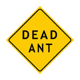 mrówki nieboszczyka znaka ostrzeżenie Fotografia Royalty Free
