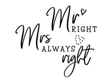 Mr mrs always right