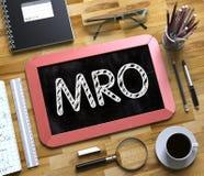 MRO na Małym Chalkboard Zdjęcie Stock