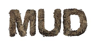 Mud Text Isolated. On white as wet soil or earth representing a messy dirty situation Royalty Free Stock Photo