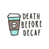 Muerte antes del decaf libre illustration