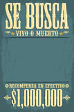 Muerto Se-busca Vivos O, gewünschtes totes oder lebendiges Plakatspanisch simst Lizenzfreie Stockbilder