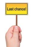 Muestra de la última oportunidad disponible. Fotografía de archivo