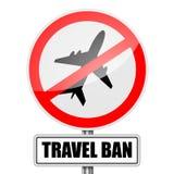 Muestra de la prohibición de viaje imagenes de archivo