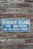 Muestra que dice en holandés que el acceso no está permitido para la gente desautorizada fotografía de archivo libre de regalías