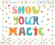 Muestre su magia Mensaje inspirado Tarjeta de felicitación linda ilustración del vector