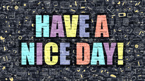 Multicolor Have a Nice Day on Dark Brickwall. Doodle Style. Royalty Free Stock Images
