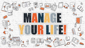 Multicolor Manage Your Life on White Brickwall. Manage Your Life - Multicolor Concept with Doodle Icons Around on White Brick Wall Background. Modern Stock Photography