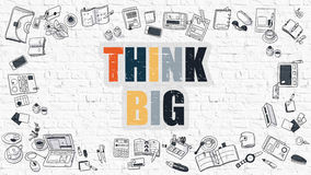 Multicolor Think Big on White Brickwall. Doodle Style. Royalty Free Stock Image