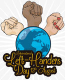 Multiracial Fists Elevating around the World for International Left-handers Day, Vector Illustration. Poster with multiracial fists elevated around a globe and a Royalty Free Stock Photos