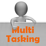 Multitasking Sign Means Doing  Multiple Tasks S Stock Photos