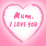 Mum Love Means Heart Tenderness And Ma Stock Image
