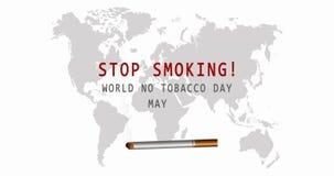 Mundo nenhum dia do tabaco 31 de maio Vetor n?o fumadores Sinal de aviso do fumo Mapa de mundo v?deo 4K ilustração do vetor