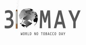 Mundo nenhum dia do tabaco 31 de maio Vetor n?o fumadores Sinal de aviso do fumo Mapa de mundo v?deo 4K ilustração royalty free