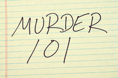 Murder 101 On A Yellow Legal Pad Stock Photo