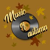 The music of autumn. Lettering. Gramophone record. Vector. royalty free illustration