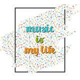Music background with hand drawn words music is my life and different musical symbols Royalty Free Stock Photos