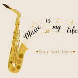 Music background with saxophone. Music is my life. Can be used like invitation, postcard, placard Royalty Free Stock Images