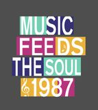 `music feeds the soul 1987` typography, sporting tee shirt graphics stock illustration